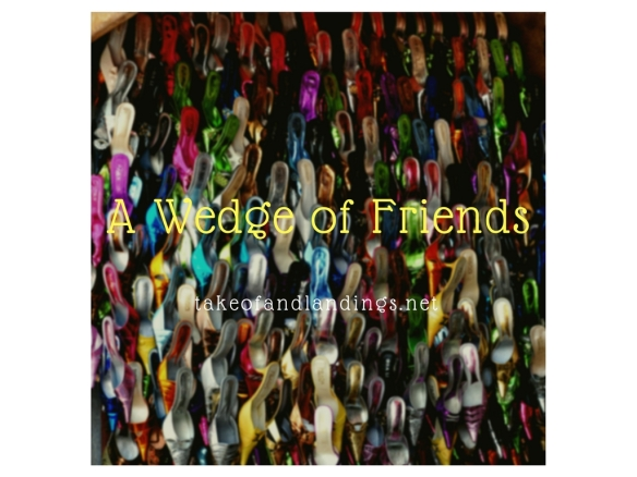 A wedge of friends