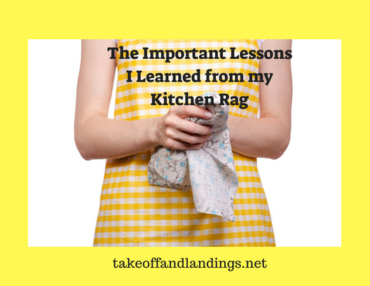 The Important Lessons I Learned from my Kitchen Rag 2 (1)