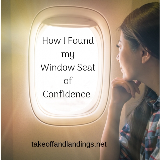 How I Found my Window Seat of Confidence