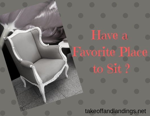 Have a Favorite Place to Sit _